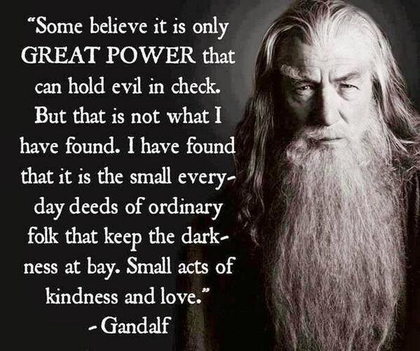ebaff50dc0f48942c7b8b16e11ce618a--gandalf-quotes-hobbit-quotes